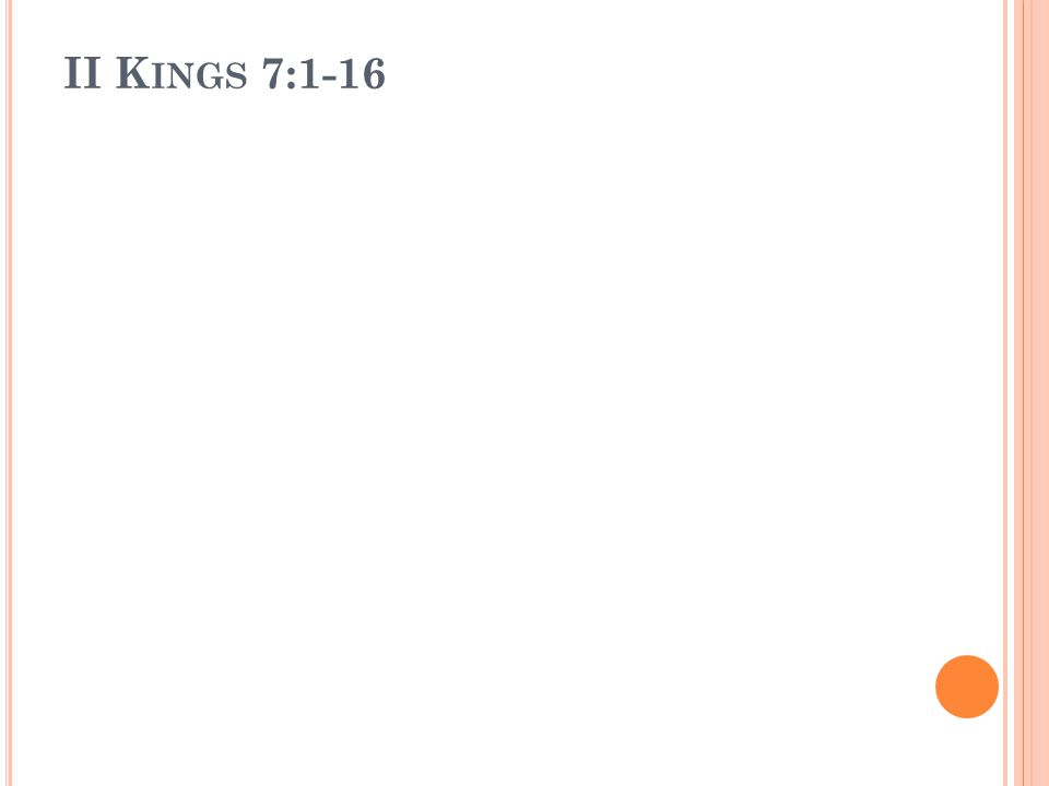 II Kings 7:1-16