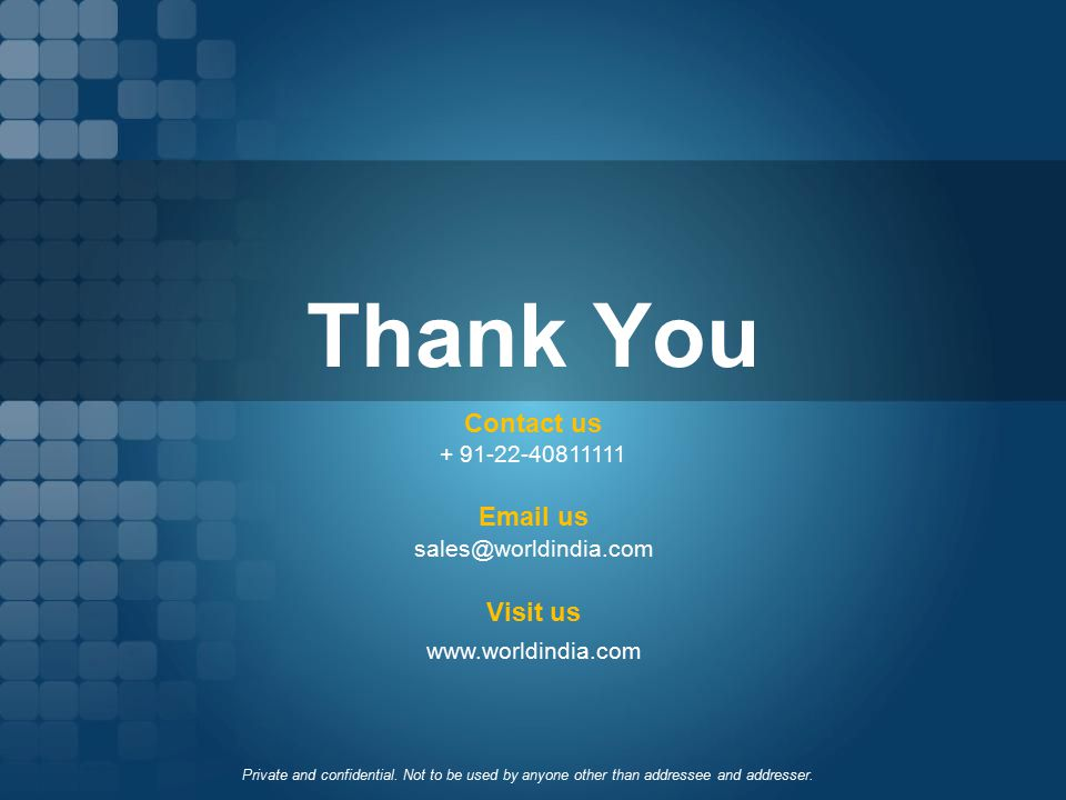 Thank You Contact us Email us Visit us + 91-22-40811111