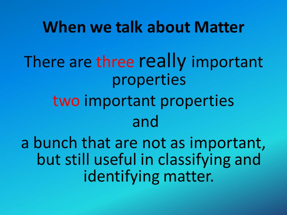 When we talk about Matter