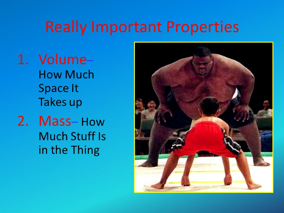 Really Important Properties
