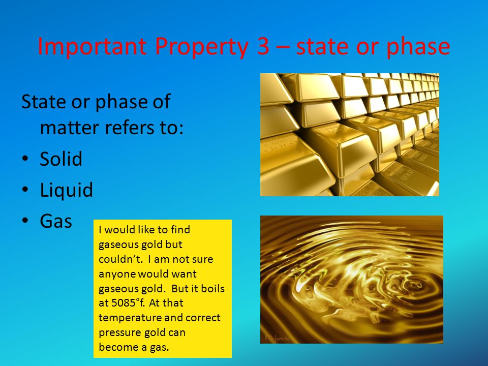 Important Property 3 – state or phase