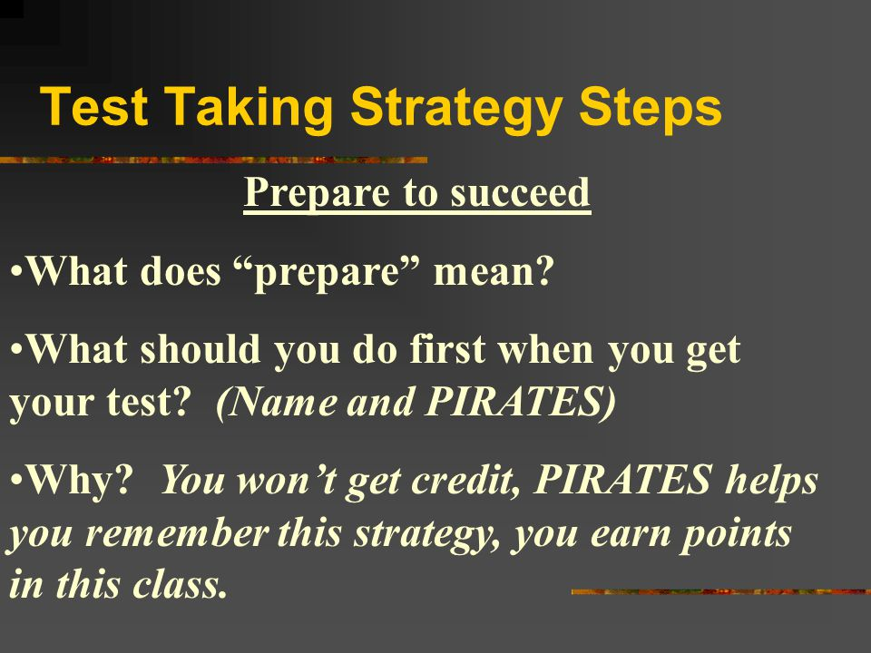 Test Taking Strategy Steps