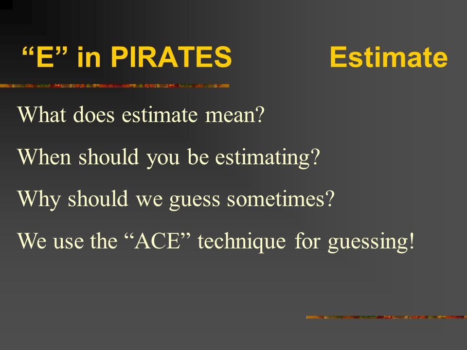 E in PIRATES Estimate