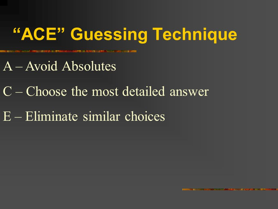 ACE Guessing Technique