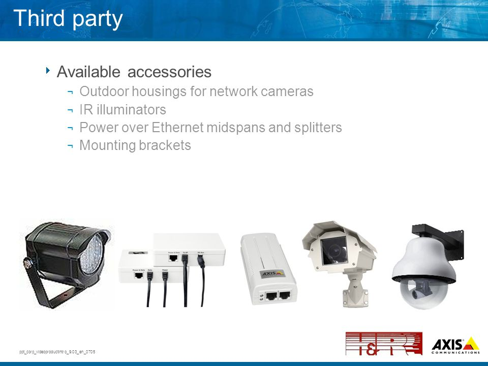Third party Available accessories Outdoor housings for network cameras