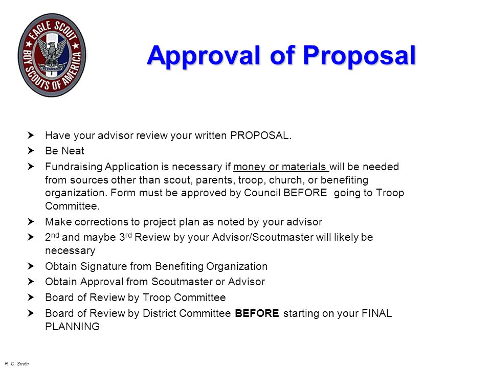 Approval of Proposal Have your advisor review your written PROPOSAL.