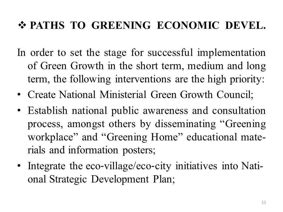 PATHS TO GREENING ECONOMIC DEVEL.