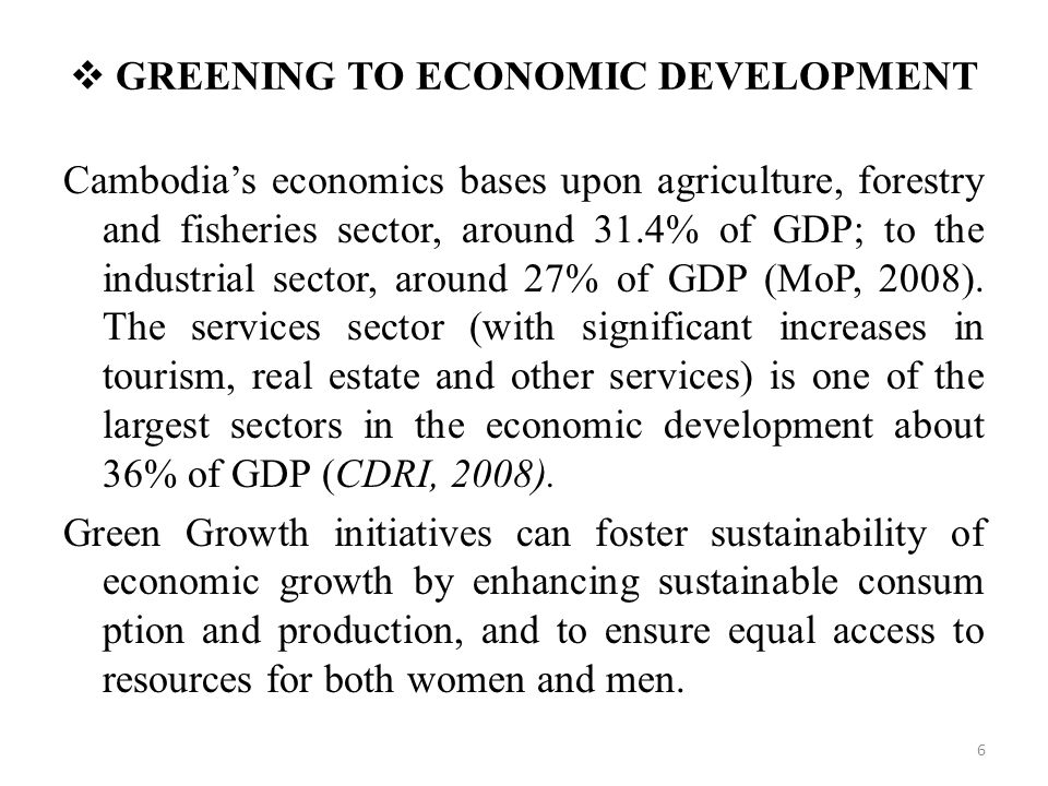 GREENING TO ECONOMIC DEVELOPMENT