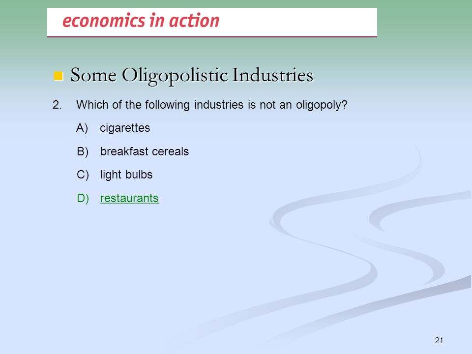 oligopolistic industry