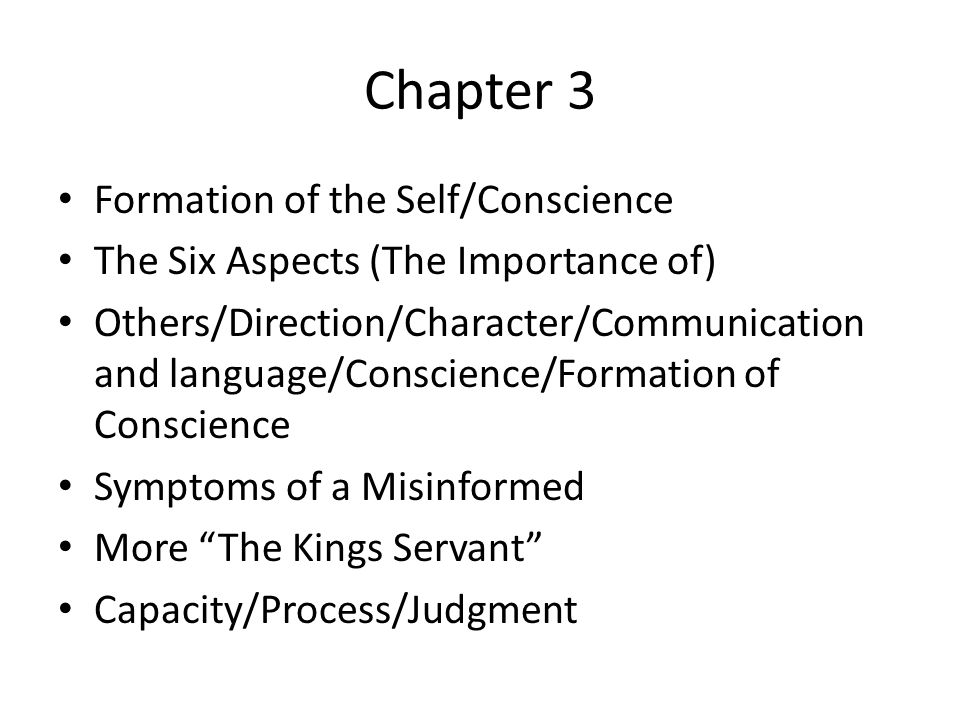 Chapter 3 Formation of the Self/Conscience