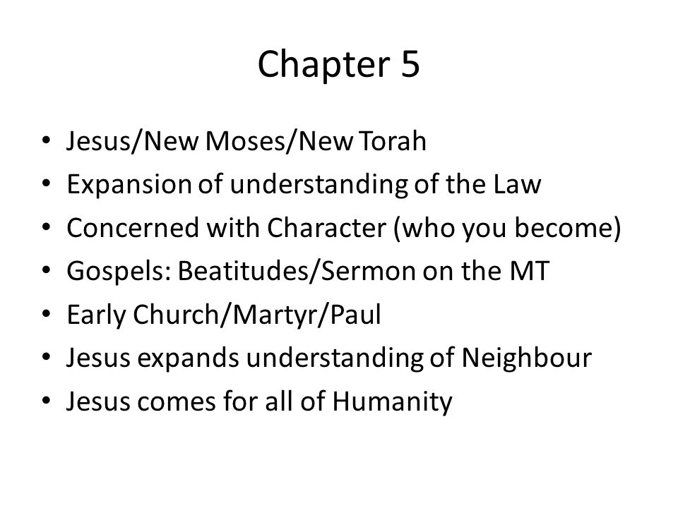 Chapter 5 Jesus/New Moses/New Torah