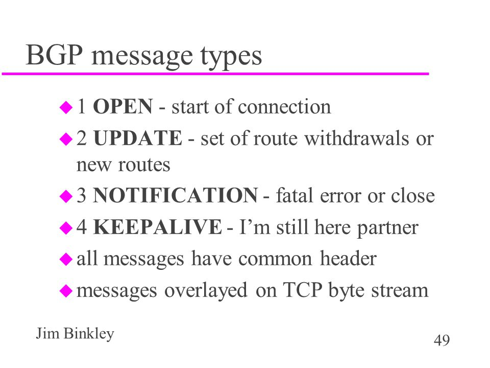 BGP message types 1 OPEN - start of connection