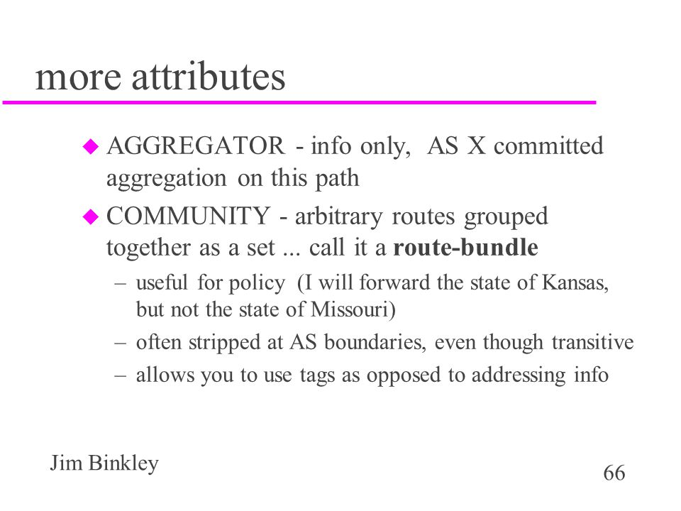 more attributes AGGREGATOR - info only, AS X committed aggregation on this path.