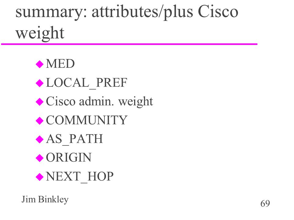 summary: attributes/plus Cisco weight