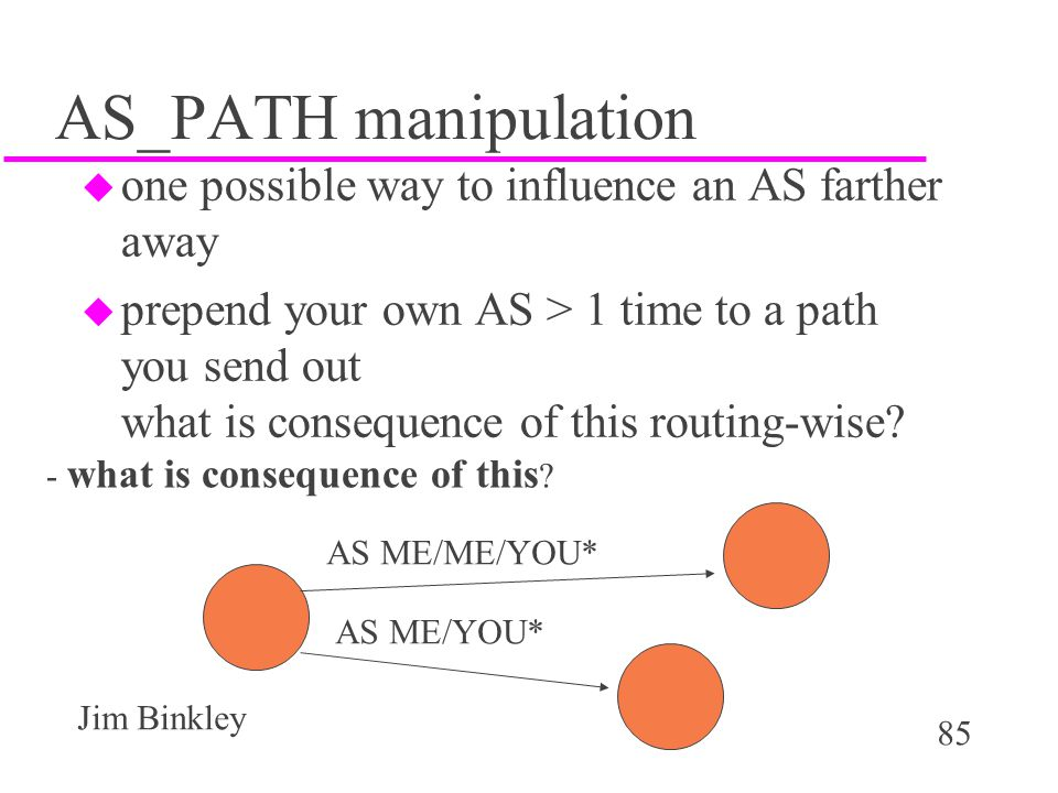 AS_PATH manipulation one possible way to influence an AS farther away