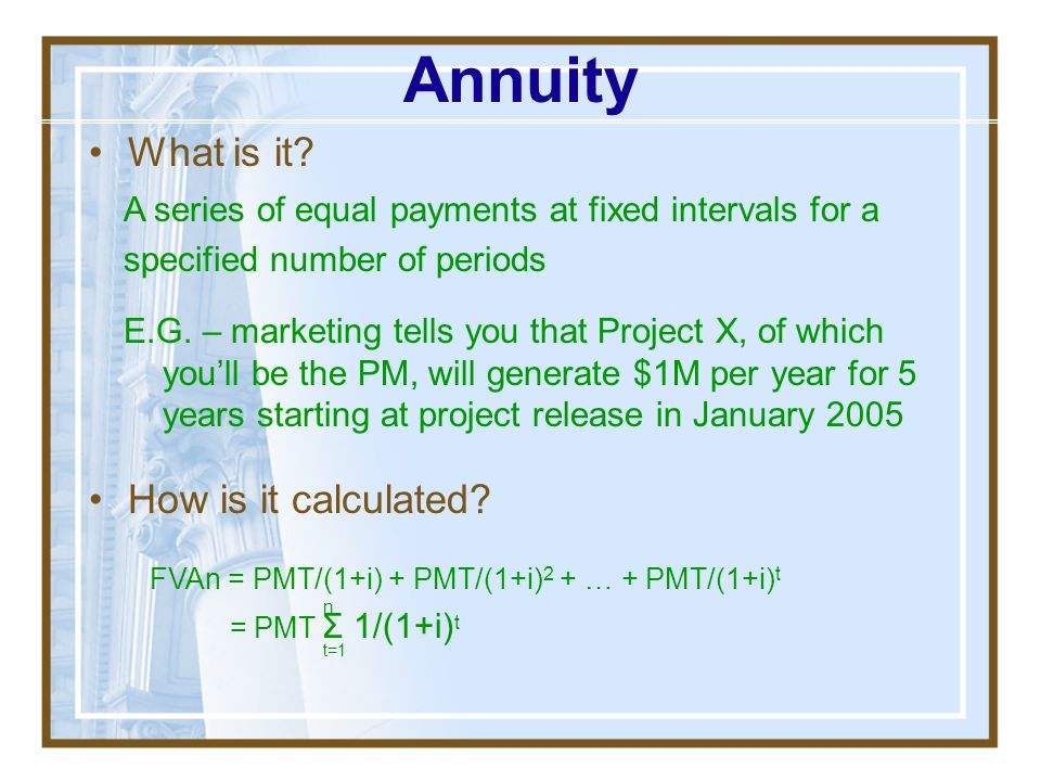 Annuity What is it How is it calculated