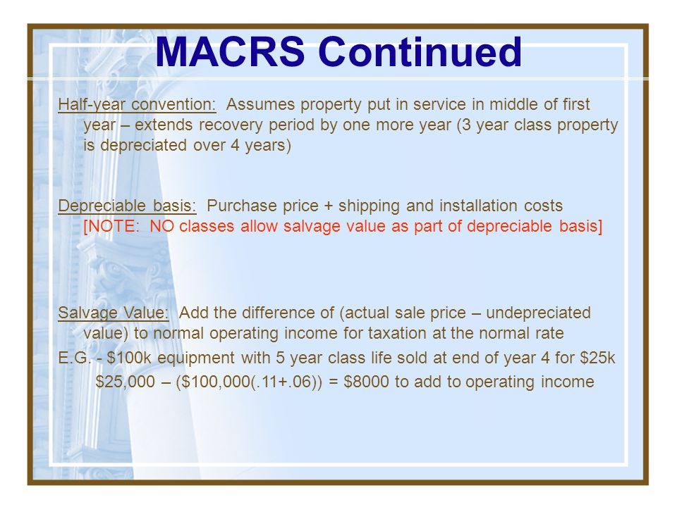 MACRS Continued