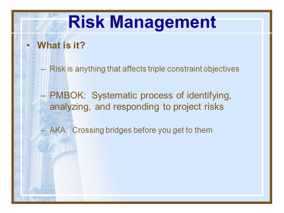 Risk Management What is it