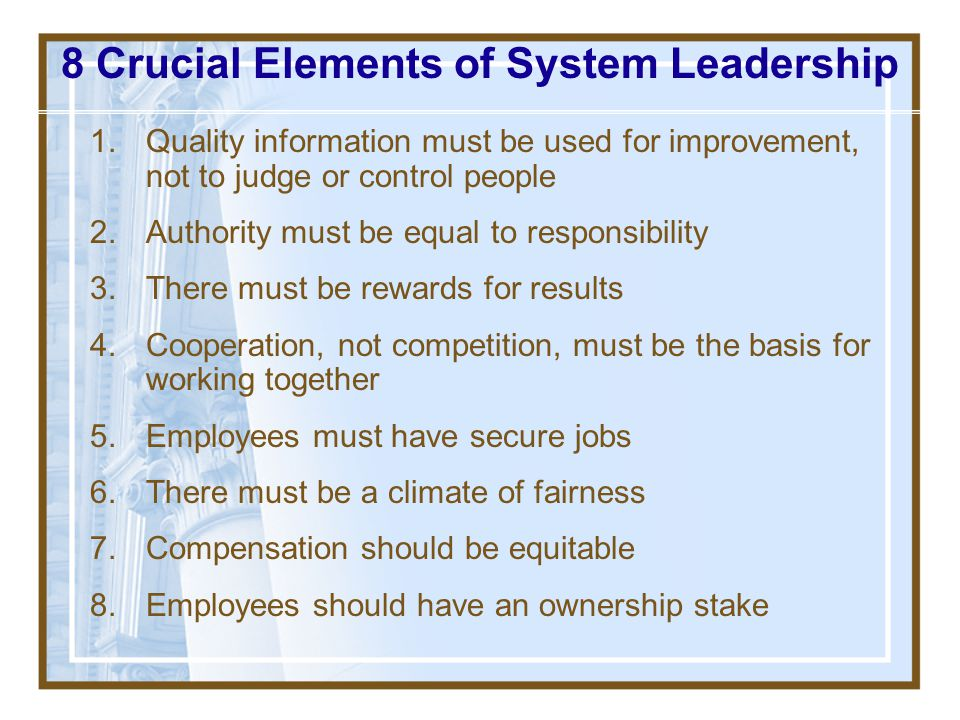 8 Crucial Elements of System Leadership