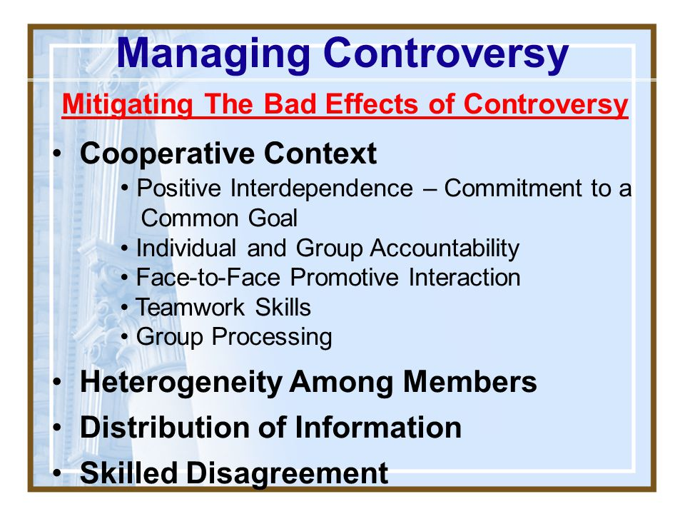 Mitigating The Bad Effects of Controversy