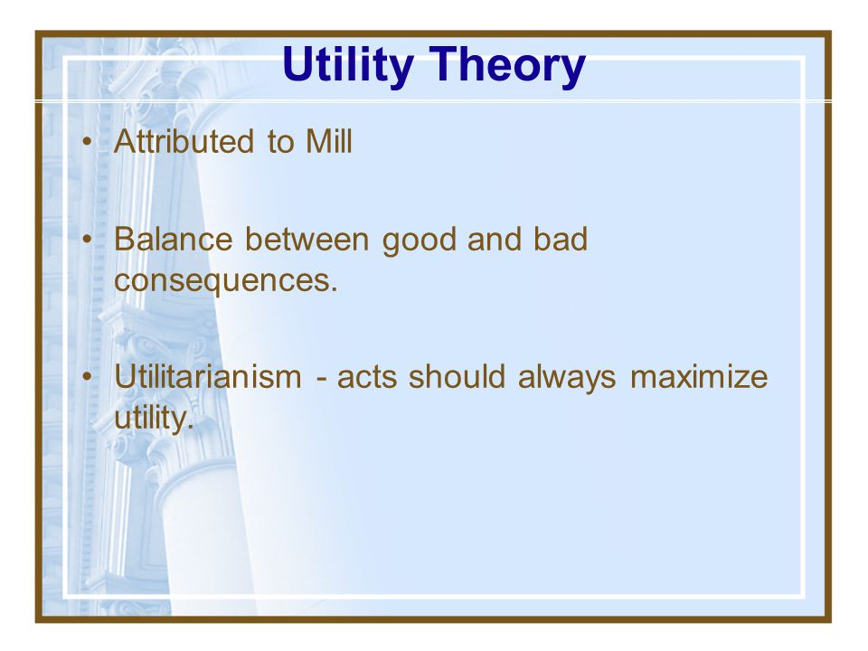 Utility Theory Attributed to Mill
