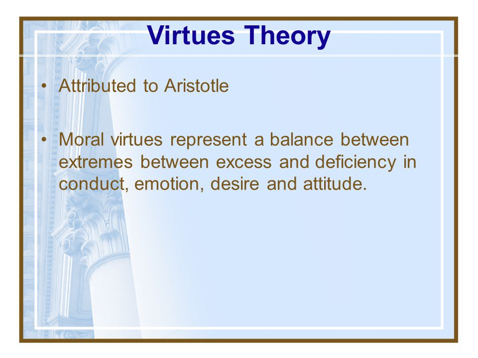Virtues Theory Attributed to Aristotle