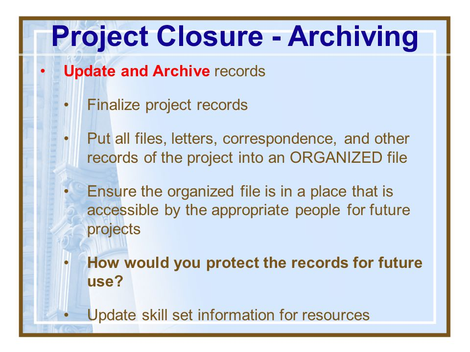 Project Closure - Archiving