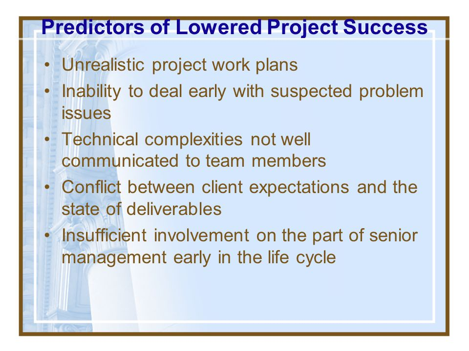 Predictors of Lowered Project Success
