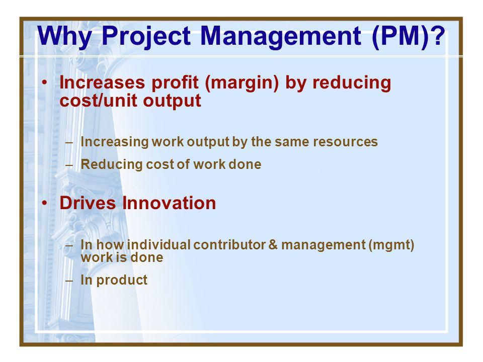 Why Project Management (PM)