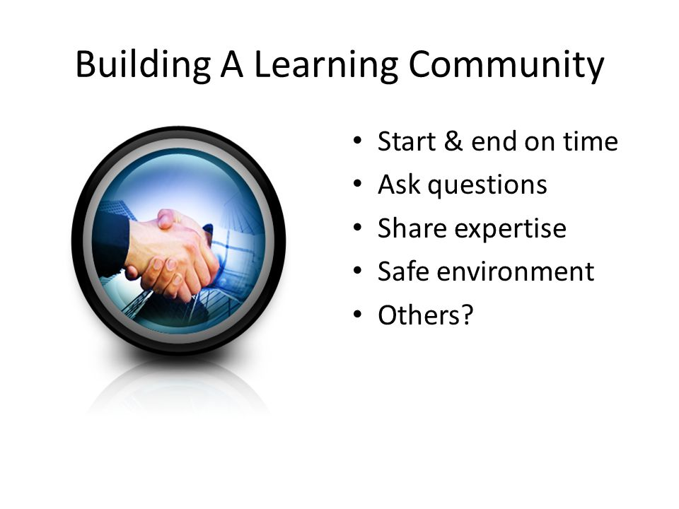 Building A Learning Community