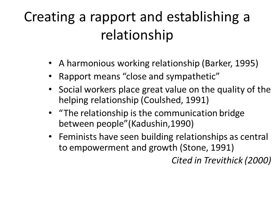 Creating a rapport and establishing a relationship