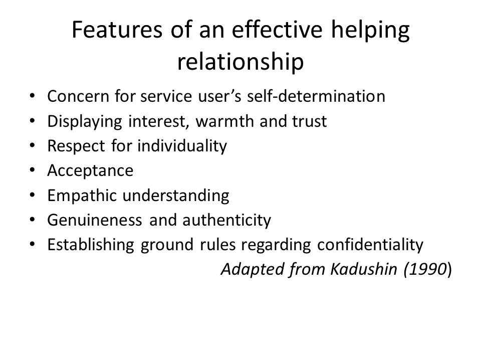 Features of an effective helping relationship