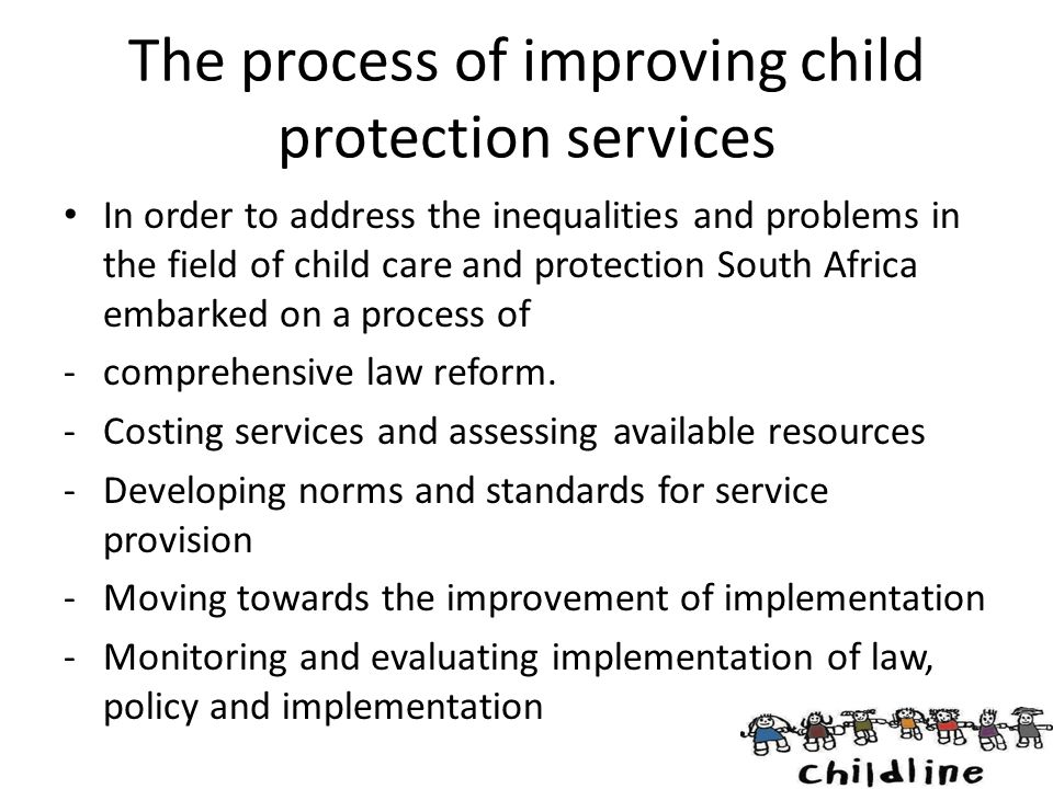 The process of improving child protection services