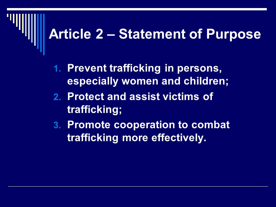 Article 2 – Statement of Purpose