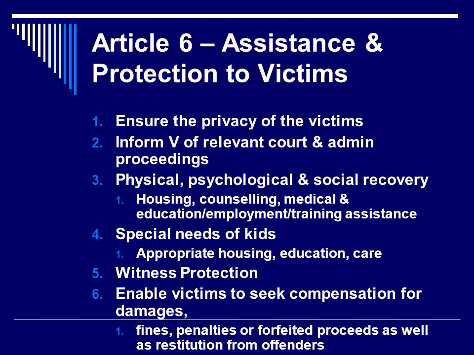 Article 6 – Assistance & Protection to Victims