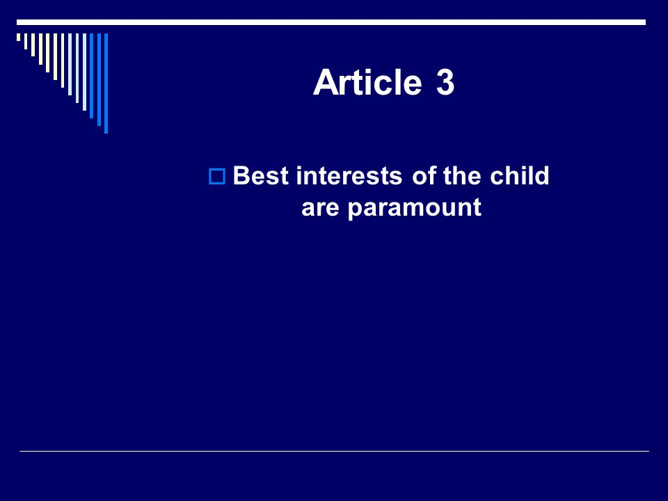 Best interests of the child are paramount