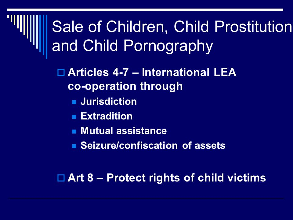 Sale of Children, Child Prostitution and Child Pornography