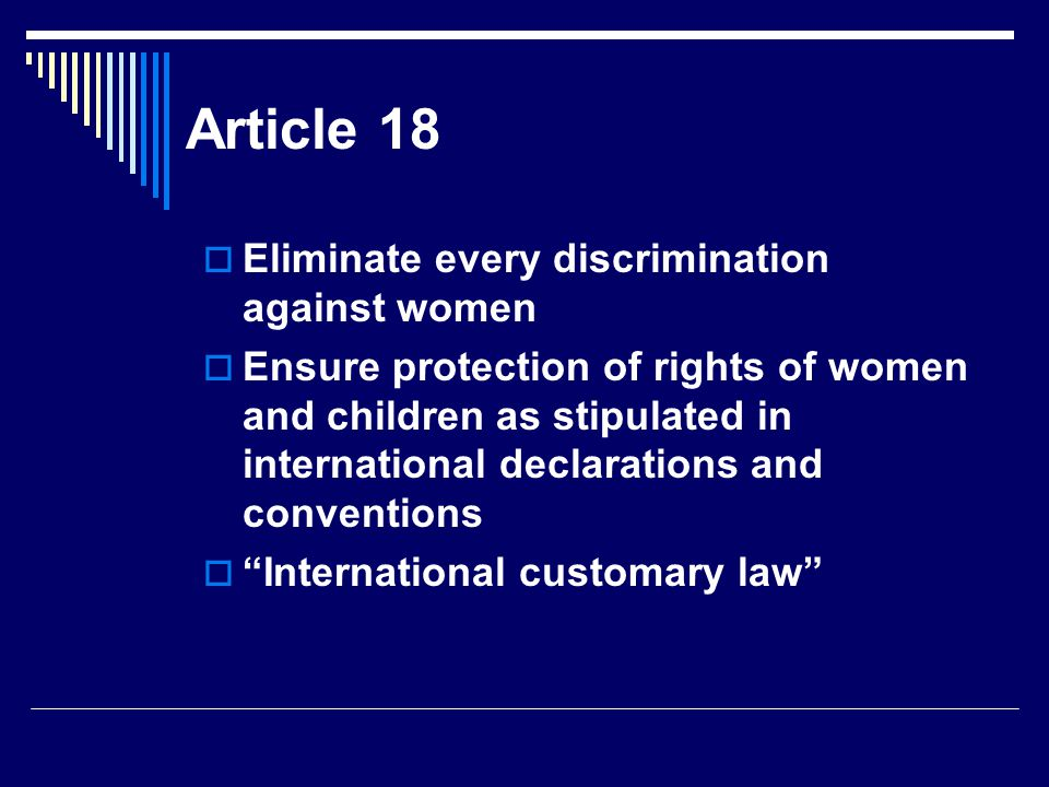Article 18 Eliminate every discrimination against women