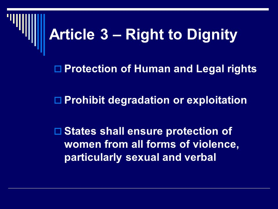 Article 3 – Right to Dignity