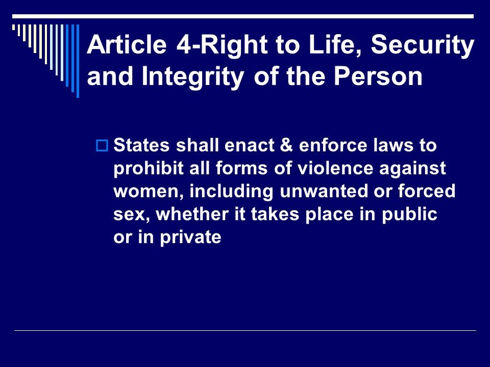 Article 4-Right to Life, Security and Integrity of the Person