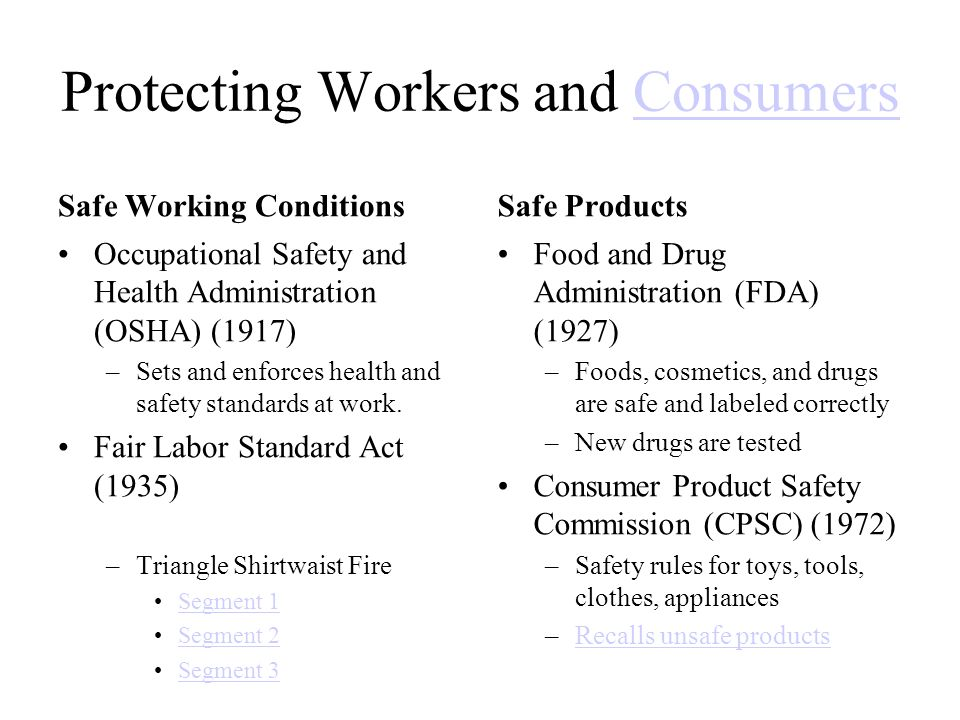 Protecting Workers and Consumers