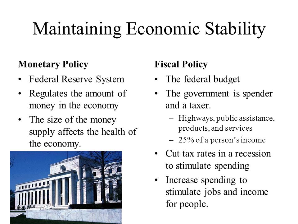 Maintaining Economic Stability