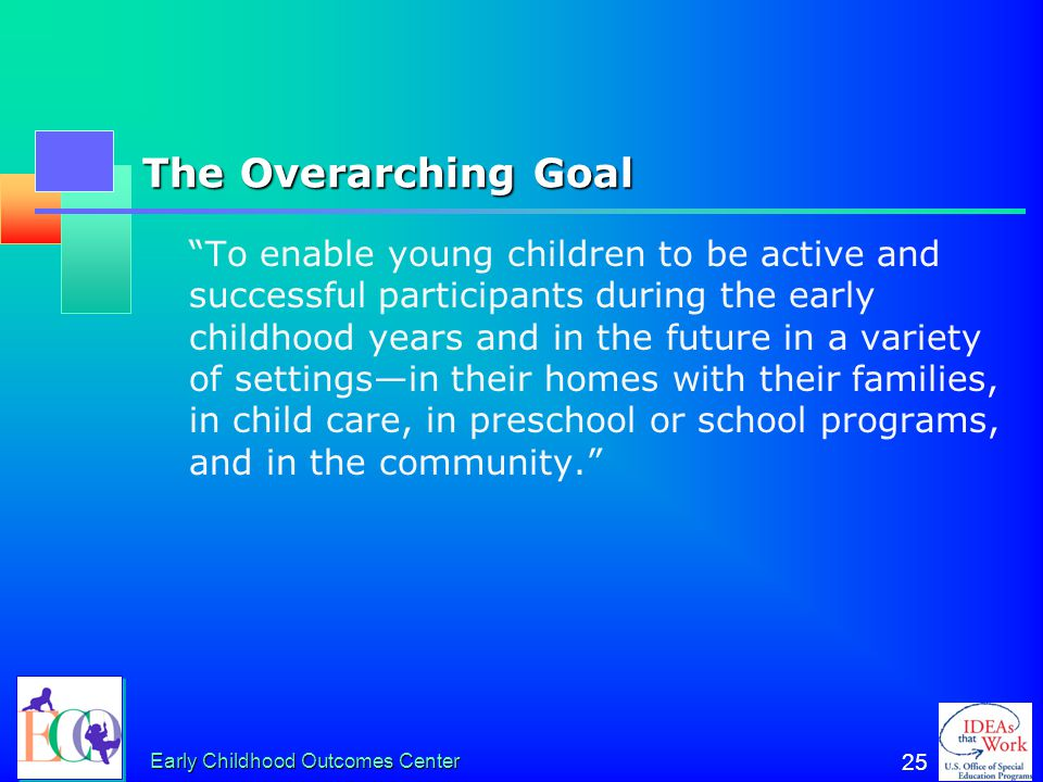 The Overarching Goal
