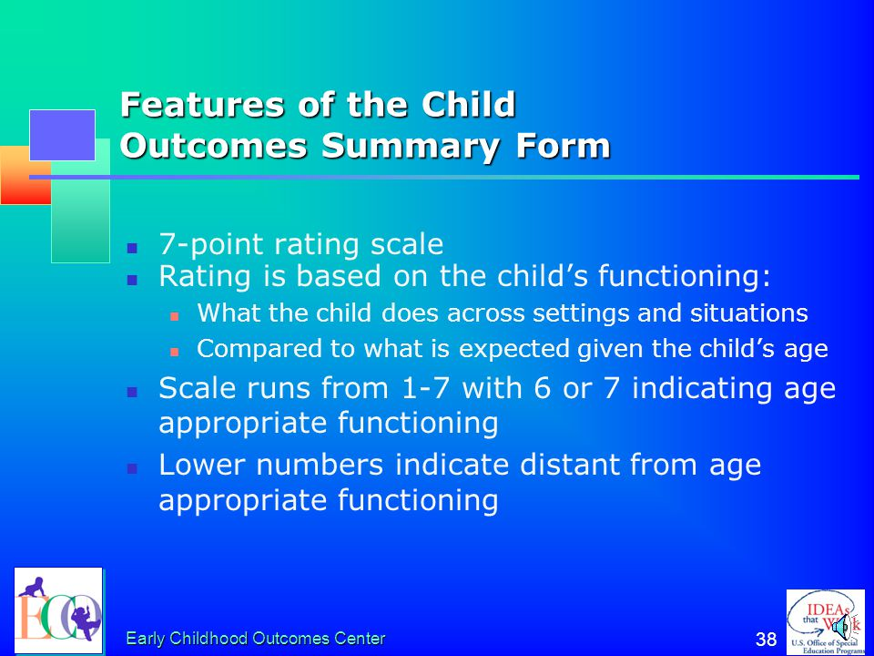 Features of the Child Outcomes Summary Form