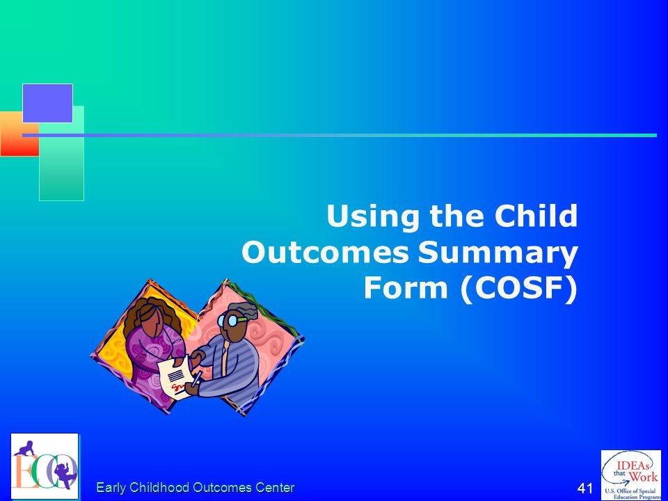 Using the Child Outcomes Summary Form (COSF)