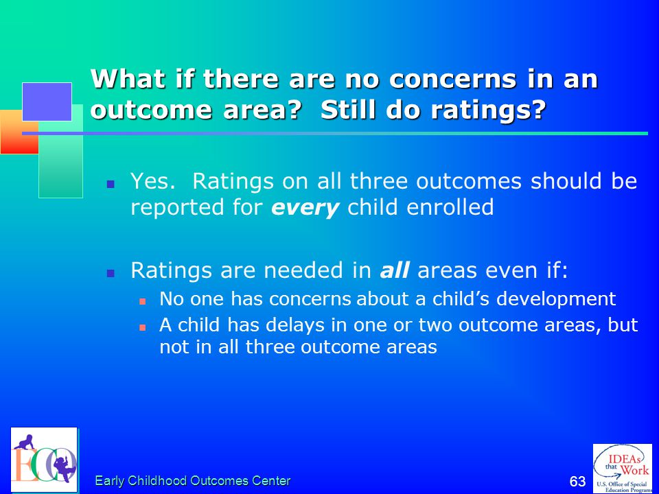 What if there are no concerns in an outcome area Still do ratings
