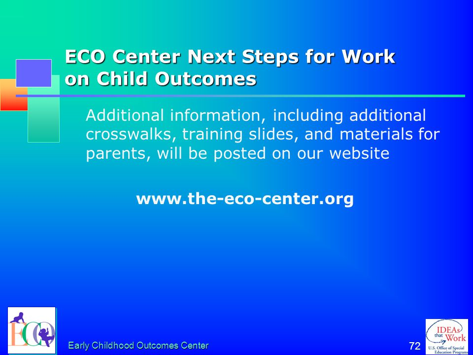 ECO Center Next Steps for Work on Child Outcomes