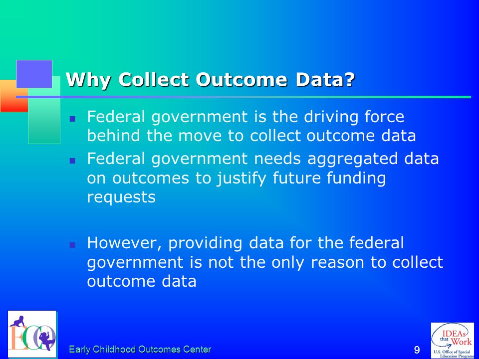Why Collect Outcome Data