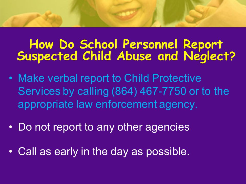 How Do School Personnel Report Suspected Child Abuse and Neglect
