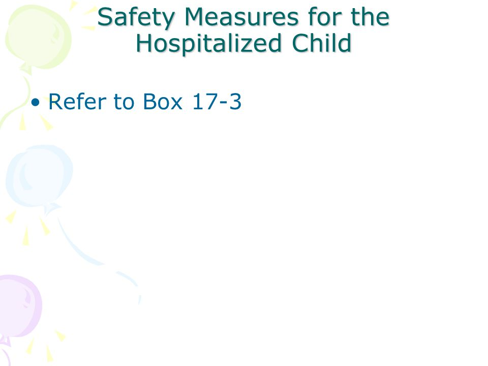 Safety Measures for the Hospitalized Child